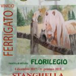 Vinicio Ferrigato FLORILEGIO > Stanghella