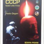 CCCP Fedeli alla linea, di Paolo Degan
